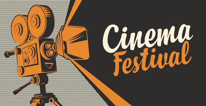 Vector poster for cinema festival with old fashioned movie projector or camera. Retro movie background with calligraphic inscription. Can be used for flyer, banner, poster, web page, background