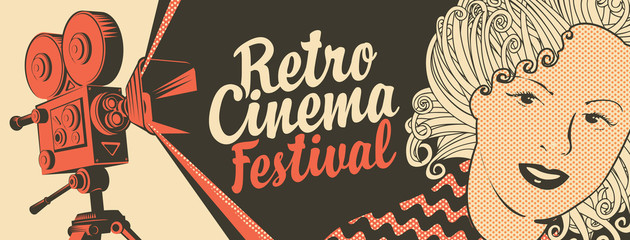 Vector banner on the theme of movie and cinema with old film projector, girl's face and calligraphic inscription Retro cinema festival. Can be used for flyer, poster, ticket, web page, background