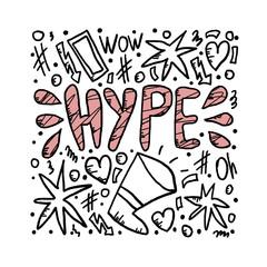 Hype  handwritten lettering. Vector illustration.