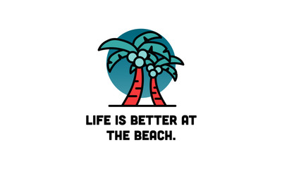 Life is better at the beach poster with palm