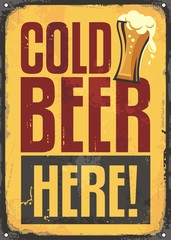 Cold beer here retro tin sign on yellow scratched background. Vintage pub sign with beer glass and promotional message. Vector illustration.
