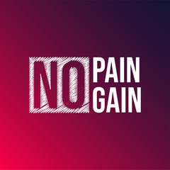 no pain no gain. successful quote with modern background vector