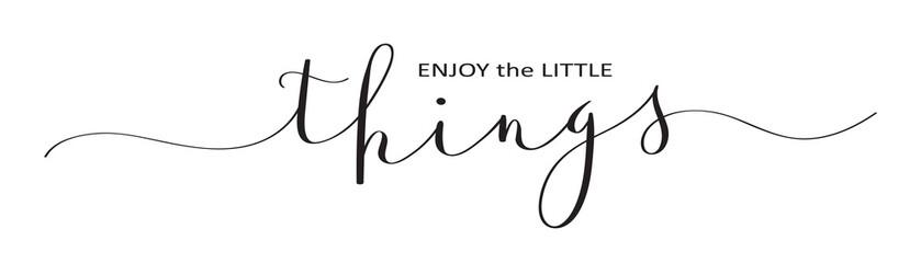 ENJOY THE LITTLE THINGS brush calligraphy banner