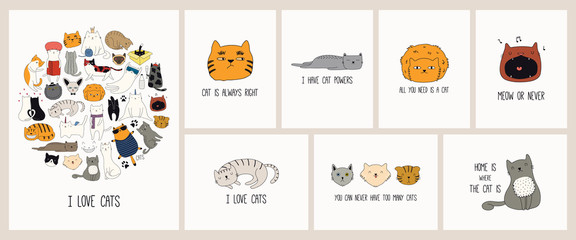Spoed Fotobehang Illustraties Set of cards with cute color doodles of different cats with funny quotes for cat lovers. Hand drawn vector illustration. Line drawing. Design concept for poster, t-shirt, fashion print.