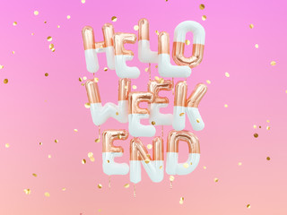 Hello Weekend gold text on pink girly background, creative cool banner 3d rendering