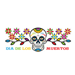Dia de los Muertos, Day of the Dead vector illustration. Design for banner or party flyer with sugar skull, flowers and decorative border. - Vector