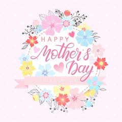 Happy Mothers Day typography.Happy Mothers Day-hand drawn lettering with floral elements,leaves,flowers and hearts.Seasons greetings card perfect for prints,banners,invitations,special offer and more.