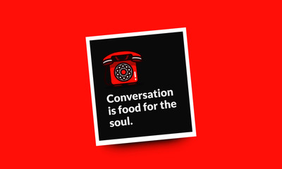 Conversation is food for the soul Inspirational Quote Poster Design