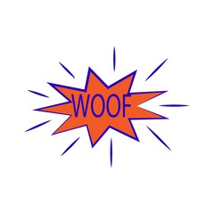 Woof lettering. Comic sound speech effect bubble isolated on white background illustration. Bang inscriptions. Humorous for cloud speech. Vector illustration