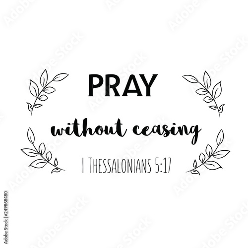 pray without ceasing  Christian saying  Bible verse vector