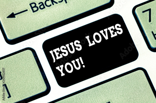 Handwriting text writing Jesus Loves You  Concept meaning Believe in