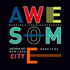 born-to-be-awesome-typography-for-tee-shirt-design,-vector-illustration-artistic-element---Vector