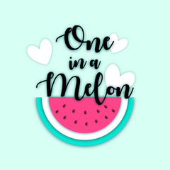 One in a Melon summer greeting card, print for t-shirt, web message. Paper cut typographical background with cartoon tropical fruit Watermelon and hearts.