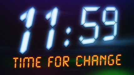 a digital clock with text time for change