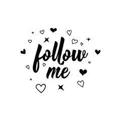Follow me. lettering. For blog, banner, website and social networks.