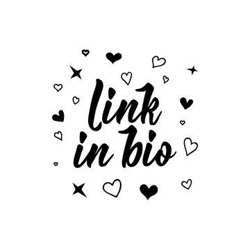 Link in bio lettering. Modern calligraphy. vector illustration. design for social media