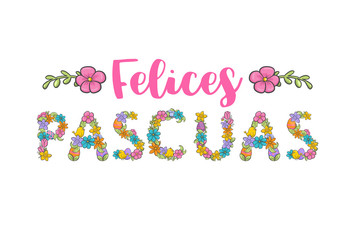 Felices pascuas, spanish easter greeting flower card. Christian church festival ornament.