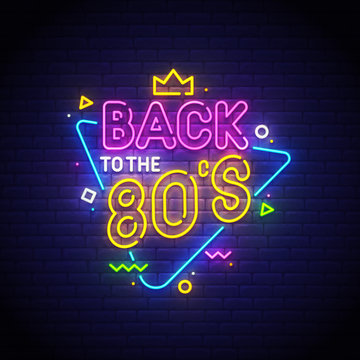 Back to the 80's neon sign, bright signboard, light banner. Vector illustration