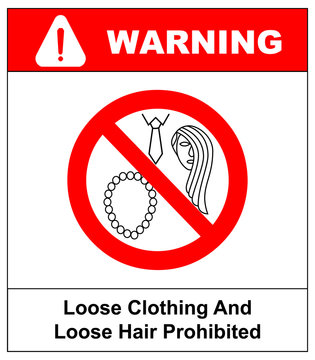 Loose clothing and long hair prohibited sign. Operation with nacklace, tie or long hair forbidden icons.  illustration isolated on white. Warning safety symbol for working places