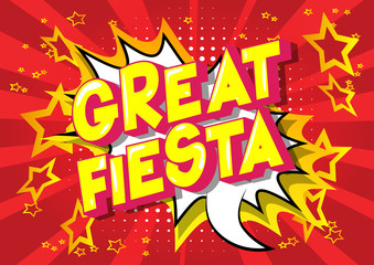 Great Fiesta - Vector illustrated comic book style phrase on abstract background.