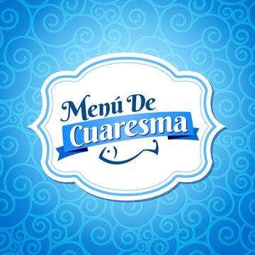 Menu de Cuaresma, Lenten Menu Spanish text, Lent Sea Food vector Emblem Menu cover design