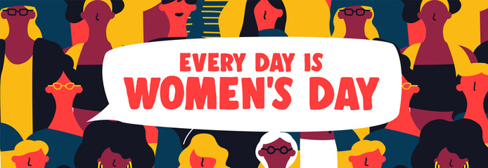 Womens Day is every day web banner of woman group