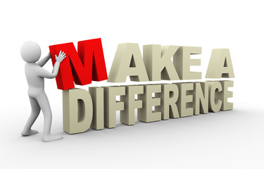 3d man with make a difference quote
