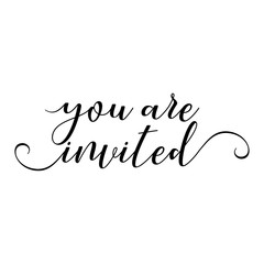 You are invited - Hand lettering typography text in vector eps 10. Hand letter script wedding sign catch word art design.  Good for scrap booking, posters, textiles, gifts, wedding sets.