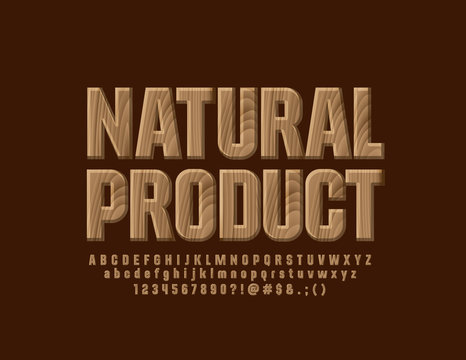 Vector tree textured logo type Natural Product with Eco Font. Decorative wooden Alphabet Letters, Numbers and Symbols