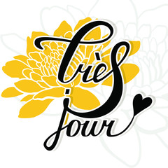 Lettering in french with flowers background