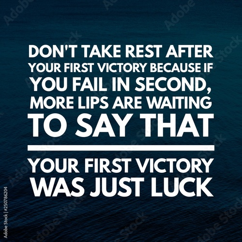 Motivational Quotes And Inspirational Quotes Stock Photo And