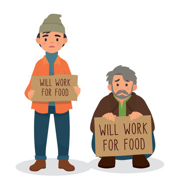 homeless holding sign will work for food. hungry homeless need help. vector illustration people bring and holding sign - Vector