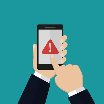 Warning sign on smartphone screen.Hand holds the smartphone and finger touches screen. Flat design