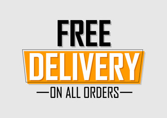 Free Delivery, banner design template, on all orders, sale tag, vector illustration