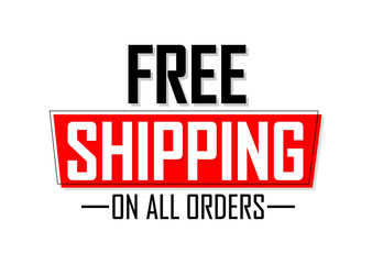 Free Shipping, banner design template, on all orders, sale tag, vector illustration