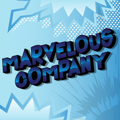 Marvelous Company - Vector illustrated comic book style phrase on abstract background.
