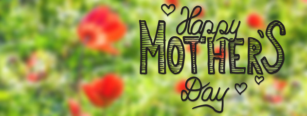 Sunny Poppy Flower, Spring, Calligraphy Happy Mothers Day