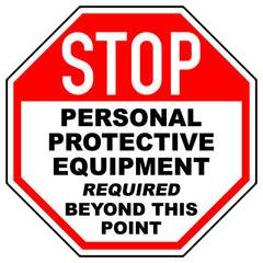 osn7 OctagonSignNew osn - english - stop - personal protective equipment required beyond this point - ppe signs (access control ) octagon xxl e7248