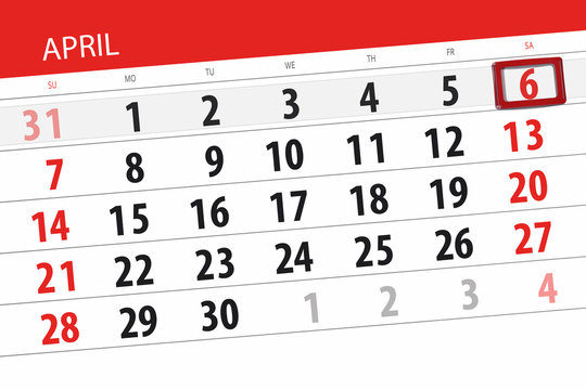 Calendar planner for the month april 2019, deadline day, 6 saturday