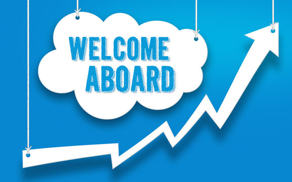 Welcome Aboard - business concept