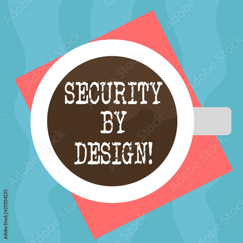 Conceptual hand writing showing Security By Design  Business photo