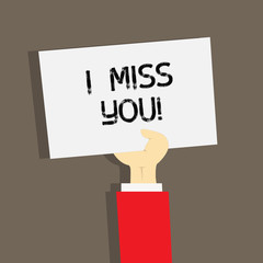 Word writing text I Miss You. Business concept for Feeling sad because you are not here anymore loving message