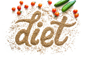 The word diet written in buckwheat on a white background with tomatoes and cucumbers. Poster healthy nutrition and diet.
