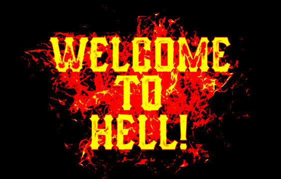 welcome to hell word text logo fire flames design with a grunge or grungy texture