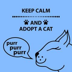 Keep calm an adopt a cat text. Vector illustration.