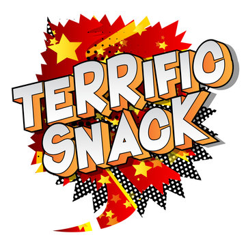 Terrific Snack - Vector illustrated comic book style phrase on abstract background.