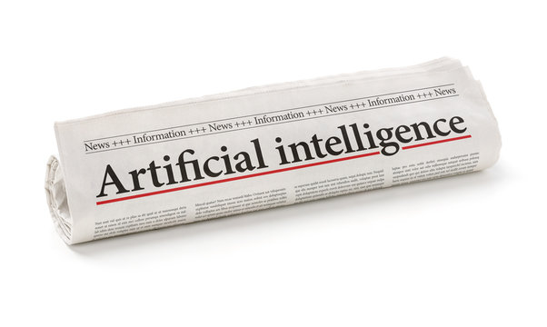 Rolled newspaper with the headline Artificial intelligence