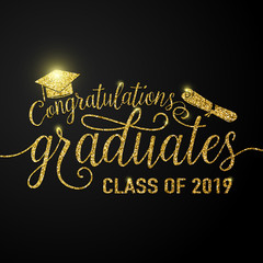 Vector illustration on black graduations background congratulations graduates 2019 class of, glitter, glittering sign for the graduation party. Typography greeting, invitation card with diplomas, hat