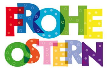 """Ostergruß """"Frohe Ostern"""" - bunte Buchstaben auf weißem Hintergrung"""