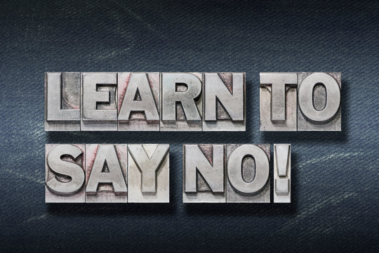 learn to say no den